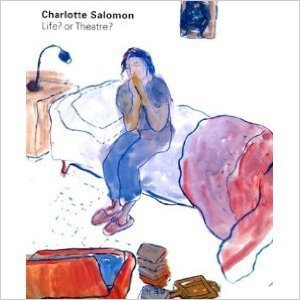 Life? or Theatre? by Charlotte Salomon