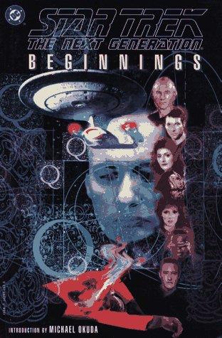 Star Trek the Next Generation: Beginnings by Mike Carlin, Arne Starr, Pablo Marcos, Carlos Garzon