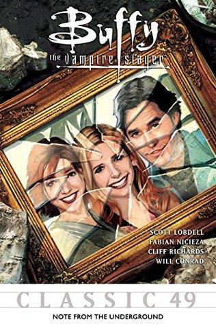 Buffy the Vampire Slayer Classic #49: Note From The Underground (Buffy the Vampire Slayer Vol. 1) by Scott Lobdell, Fabian Nicieza, Will Conrad, Cliff Richards