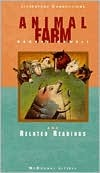Animal Farm and Related Readings by Kurt Vonnegut Jr., George Orwell, Ariel Dorfman, Margaret Atwood, Michael Kort, Osip Mandelstam, Daphne du Maurier