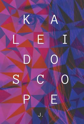 Kaleidoscope by J.