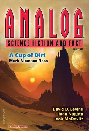 Analog Science Fiction and Fact, June 2013 by David D. Levine, Mark Niemann-Ross, Linda Nagata, Edward M. Lerner, M.L. Clark, K.S. Patterson, Jack McDevitt, Trevor Quachri
