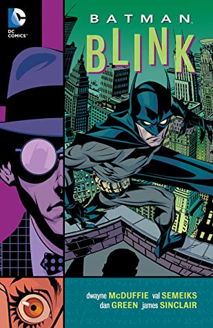 Batman: Blink by Dwayne McDuffie, Val Semeiks