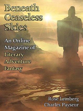 Beneath Ceaseless Skies Issue #230 by Charles Payseur, Scott H. Andrews, R.B. Lemberg