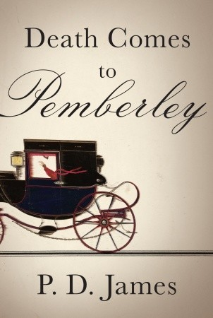 Death Comes to Pemberley by P.D. James