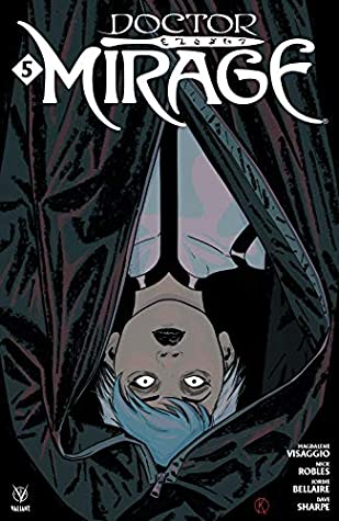 Doctor Mirage (2019) #5 by Nick Robles, Magdalene Visaggio