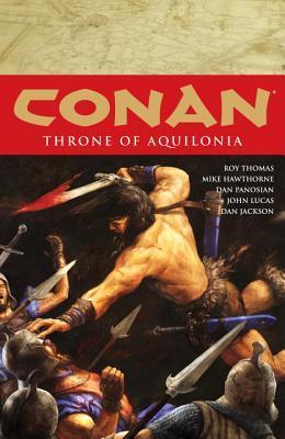Conan, Vol. 12: Throne of Aquilonia by Dave Marshall, Roy Thomas, Mike Hawthorne, Dan Panosian