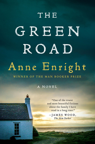 The Green Road by Anne Enright