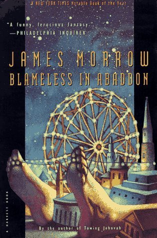 Blameless in Abaddon by James K. Morrow