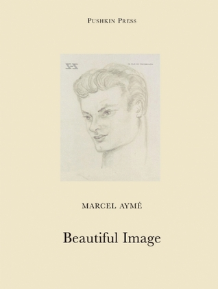 Beautiful Image by Sophie Lewis, Marcel Aymé