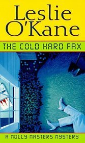 The Cold, Hard Fax by Leslie O'Kane