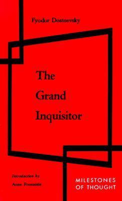 Grand Inquisitor by Fyodor Dostoyevsky
