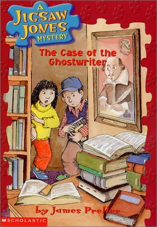 The Case of the Ghostwriter by James Preller, Jamie Smith