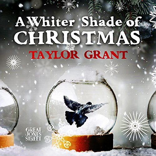 A Whiter Shade of Christmas by Taylor Grant