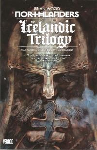 Northlanders, Vol. 7: The Icelandic Trilogy by Danijel Žeželj, Paul Azaceta, Declan Shalvey, Brian Wood