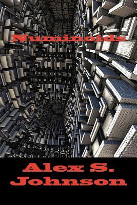 Numinoids by Alex S. Johnson