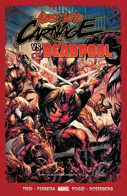Absolute Carnage vs. Deadpool by Marcelo Ferreira, Frank Tieri