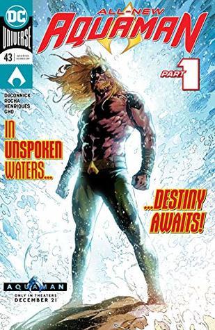 Aquaman (2016-) #43 by Daniel Henriques, Robson Rocha, Sunny Gho, Kelly Sue DeConnick