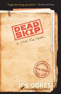 Dead Skip: A Dka File Novel by Joe Gores