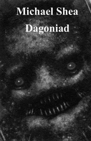 Dagoniad by Michael Shea
