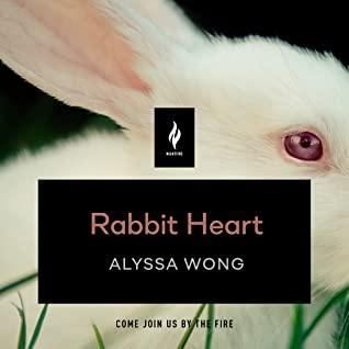 Rabbit Heart by Alyssa Wong, Ramón de Ocampo