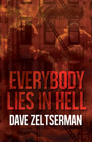 Everybody Lies In Hell by Dave Zeltserman