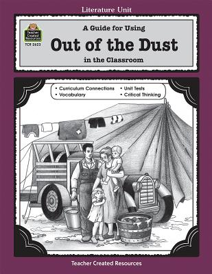 A Guide for Using Out of the Dust in the Classroom by Sarah Clark