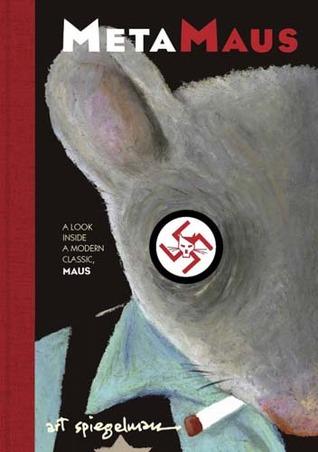 MetaMaus: A Look Inside a Modern Classic, Maus by Art Spiegelman