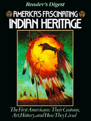 America's Fascinating Indian Heritage by Reader's Digest Association