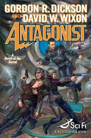 Antagonist by Gordon R. Dickson, David W. Wixon