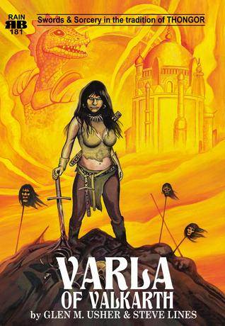 Varla of Valkarth by Glen M. Usher, Steve Lines