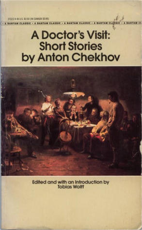 A Doctor's Visit: Short Stories by Anton Chekhov