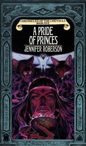 A Pride of Princes by Jennifer Roberson