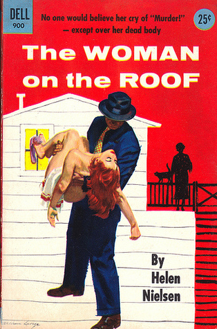 The Woman On The Roof by Helen Nielsen