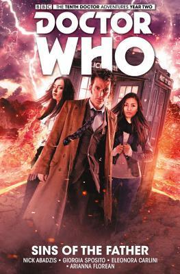 Doctor Who: The Tenth Doctor, Vol.6: Sins of the Father by Giorgia Sposito, Nick Abadzis, Elena Cassagrande, Eleonora Carlini