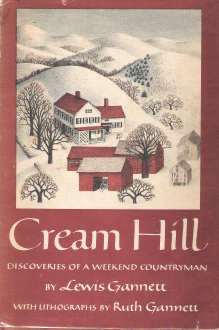 Cream Hill by Ruth Chrisman Gannett, Lewis Gannett