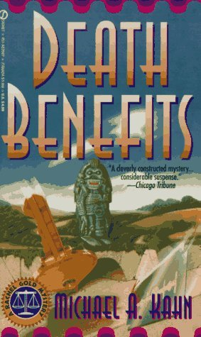 Death Benefits by Michael A. Kahn