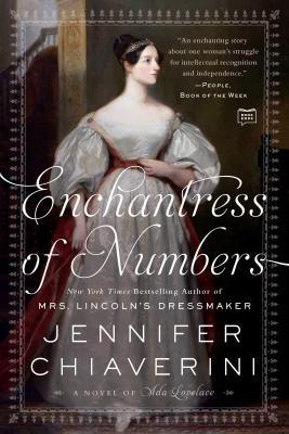 Enchantress of Numbers: A Novel of ADA Lovelace by Jennifer Chiaverini