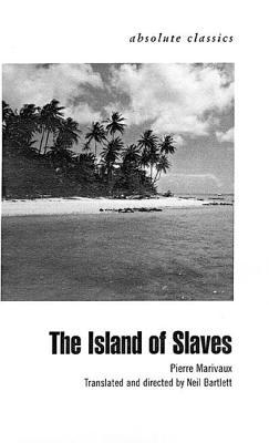The Island of Slaves by Pierre De Marivaux