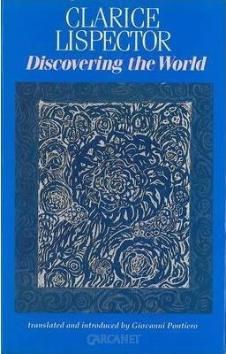 Discovering the World by Giovanni Pontiero, Clarice Lispector
