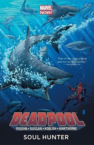 Deadpool, Volume 2: Soul Hunter by Scott Koblish, Brian Posehn, Arthur Adams, Mike Hawthorne, Gerry Duggan