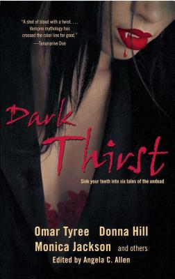 Dark Thirst by Kevin S. Brockenbrough, Omar Tyree, Donna Hill