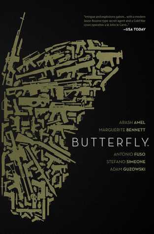 Butterfly by Steve Wands, Marguerite Bennett, Antonio Fuso, Arash Amel, Stefano Simeone, Phil Noto, Adam Guzowski