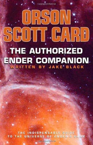 The Authorized Ender Companion by Jake Black, Orson Scott Card