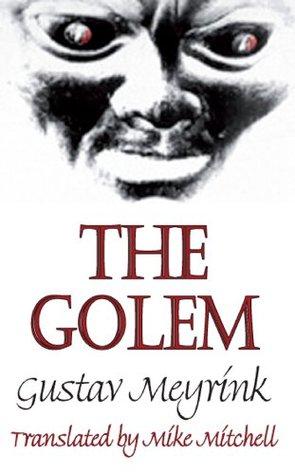The Golem by Gustav Meyrink, Carlo Mainoldi, Mike Mitchell