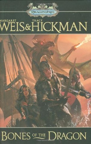 Bones of the Dragon by Margaret Weis, Tracy Hickman
