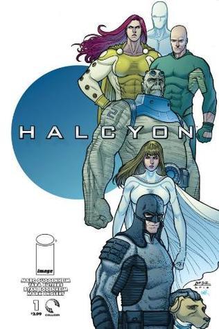 HALCYON by Ryan Bodenheim, Tara Butters, Marc Guggenheim