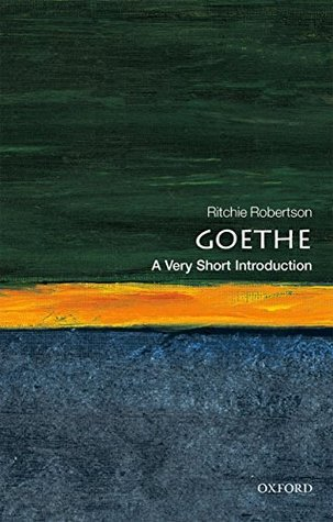 Goethe: A Very Short Introduction by Ritchie Robertson