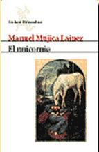 El unicornio by Manuel Mujica Lainez