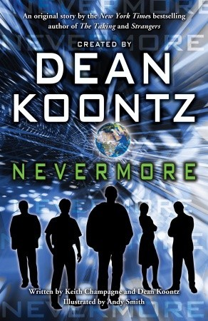 Nevermore by Andy Smith, Keith Champagne, Dean Koontz